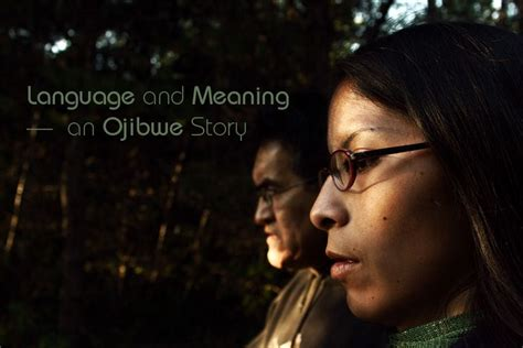 Language and Meaning - an Ojibwe Story | On Being