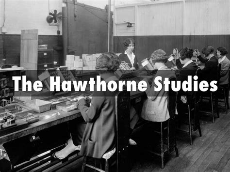 The Hawthorne Studies by thusi