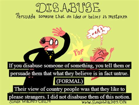 A fun and easy way to remember 'disabuse' in Graduate