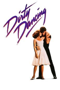 Dirty Dancing (1987) directed by Emile Ardolino • Reviews