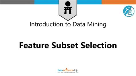 Feature Selection | Data Mining Fundamentals Part 15