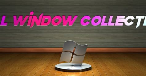All Windows Collection